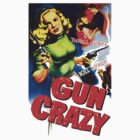 Gun Crazy by sashakeen