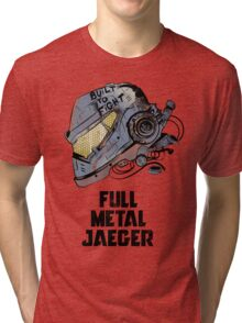 Full Metal Jaeger Tri-blend T-Shirt