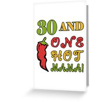 30th Birthday For Sexy Women Greeting Card