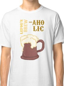 Lefou's Brew-aholic Classic T-Shirt