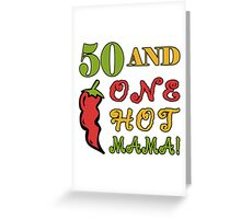 50th Birthday For Sexy Women Greeting Card