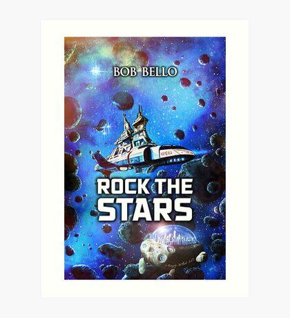 Rock The Stars Art Print