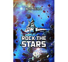Rock The Stars Photographic Print