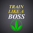Herbalife Train Like A Boss iPhone Case by Scott Hawkins