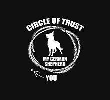 circle of trust my german shepherd you T-Shirt