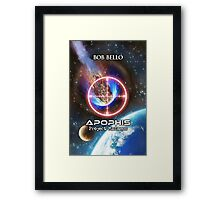 Apophis: Project Madness Framed Print