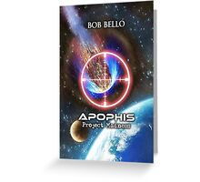 Apophis: Project Madness Greeting Card