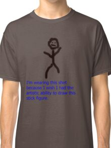 The Best Stick Figure You Will See Ever Classic T-Shirt