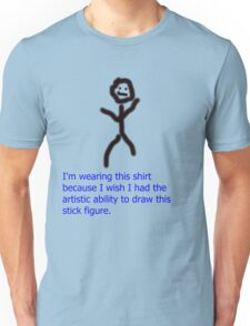 The Best Stick Figure You Will See Ever Unisex T-Shirt