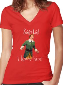 Santa! I Know Him! Women's Fitted V-Neck T-Shirt