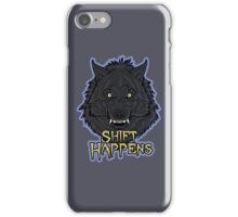 """Shift Happens"" iPhone Case iPhone Case/Skin"