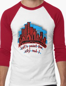 Let's paint the city red! T-Shirt
