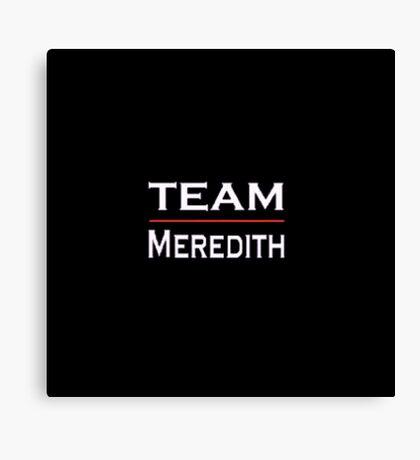 Grey's Anatomy - Team Meredith Canvas Print