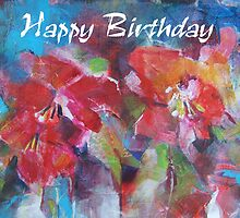 Happy Birthday Flowers Painting Greeting Card by Ballet Dance-Artist