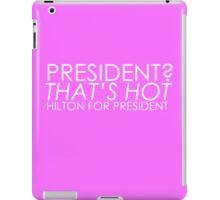 Paris For President iPad Case/Skin