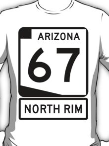 AZ 67 - The Road to the North Rim T-Shirt