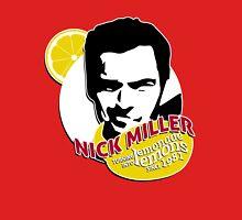 """""""Nick Miller, turning lemonade into lemons since 1981"""" Unisex T-Shirt"""