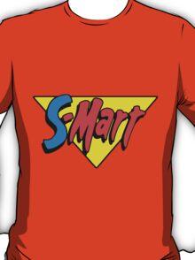 Shop Smart.... Shop S-Mart... T-Shirt
