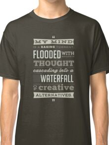 Funny Classic Movie Quote typography from Blazing Saddles by Harvey Korman Classic T-Shirt