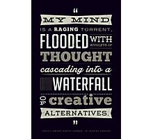 Funny Classic Movie Quote typography from Blazing Saddles by Harvey Korman Photographic Print