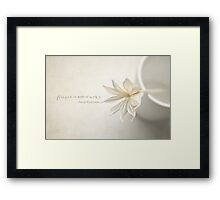 FOREVER IS MADE OF NOWS Framed Print
