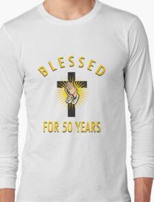 Religious 50th Birthday Gift Long Sleeve T-Shirt