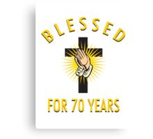 Religious 70th Birthday Gift Canvas Print
