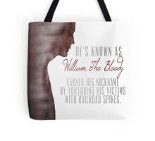 "William ""The Bloody"" Pratt - Spike - Tote Bag"