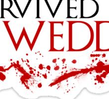 I Survived The Red Wedding Sticker Sticker