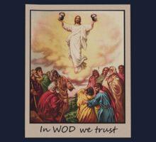 In WOD we Trust by Timothy James Zwemer