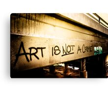Art Is Not A Crime Canvas Print