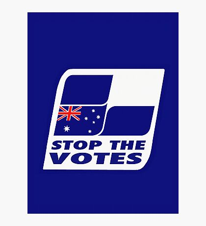 Stop The Votes Photographic Print