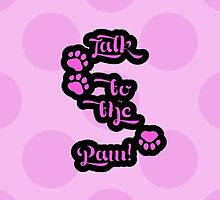 Dog Trails Talk to the Paw Pink Black by sitnica