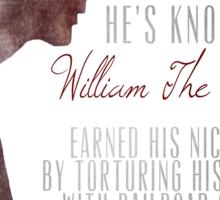"""William """"The Bloody"""" Pratt - Spike - Sticker"""