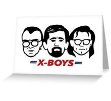 The X-Boys Greeting Card