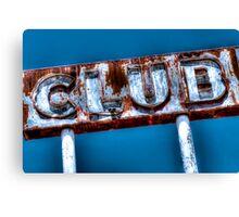 """CLUB"" Canvas Print"