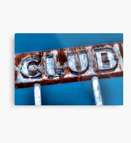 """CLUB"" Metal Print"