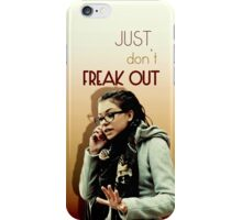 Just don't freak out - Cosima Orphan Black iPhone Case/Skin