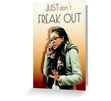 Just don't freak out - Cosima Orphan Black Greeting Card