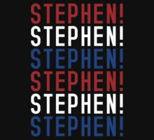 STEPHEN! STEPHEN! STEPHEN! by AnimaMundi113