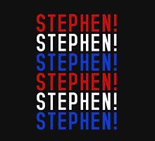 STEPHEN! STEPHEN! STEPHEN! T-Shirt
