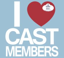 I Heart Cast Members (Anahiem) by Hero To Some
