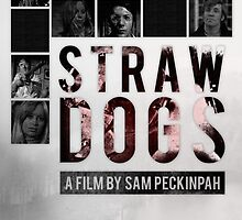 Straw Dogs by Shoul