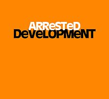 Arrested Deveopment Poster - orange by MCellucci