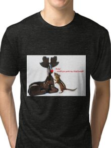 """""""...Rudy, would you guide my sleigh tonight?"""" Tri-blend T-Shirt"""