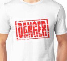 Danger red rubber stamp Unisex T-Shirt