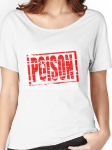 Poison red rubber stam Women's Relaxed Fit T-Shirt