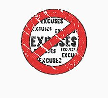 No Excuses Sign | Vintage Style  Unisex T-Shirt