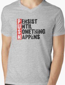 Push Until Something Happens   Vintage Style Mens V-Neck T-Shirt