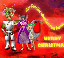 Our Family Wishes Your Family - Merry Christmas by Dennis Melling
